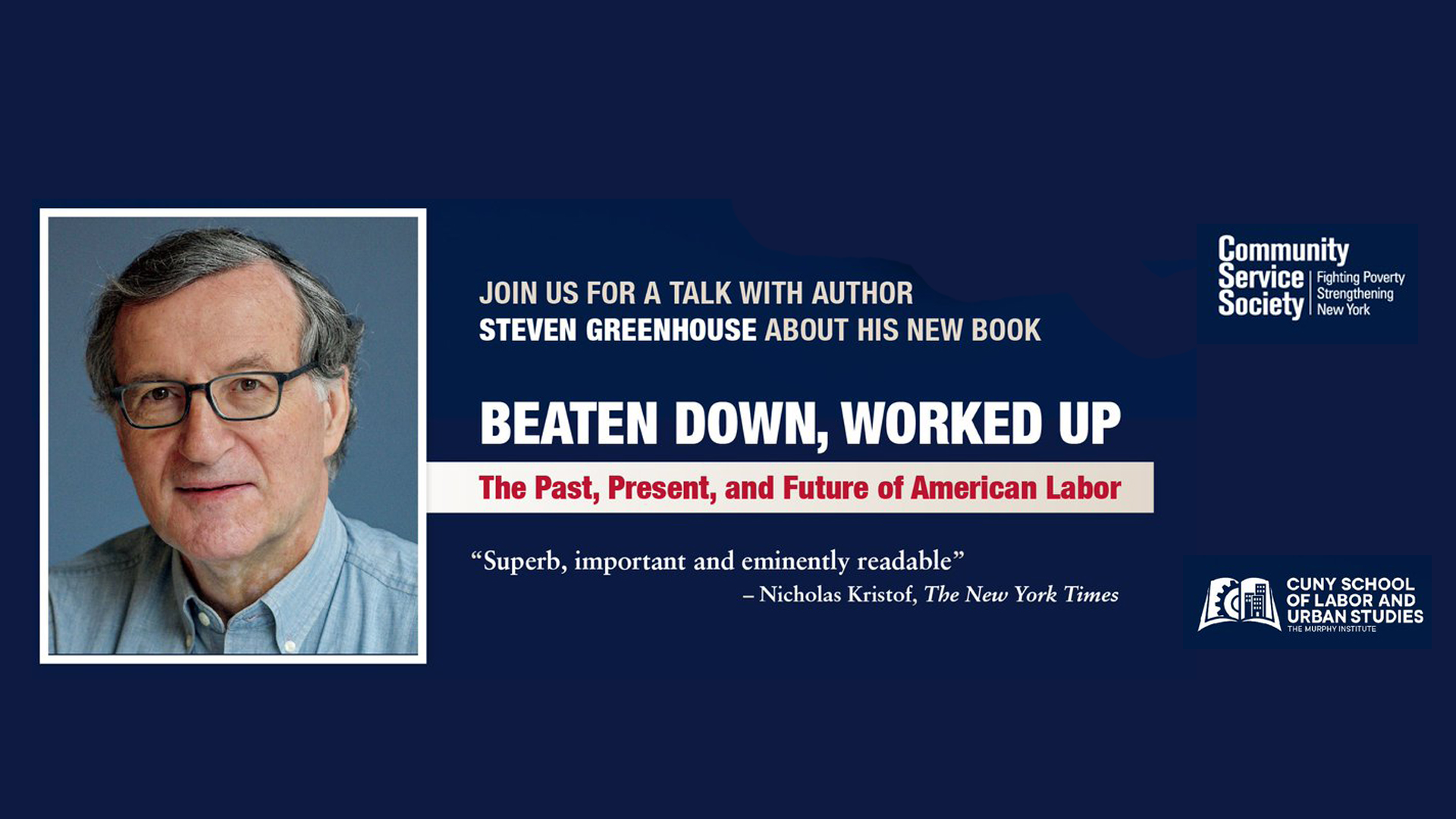Join us for a talk with Steven Greenhouse about his new book beaten down, worked up.