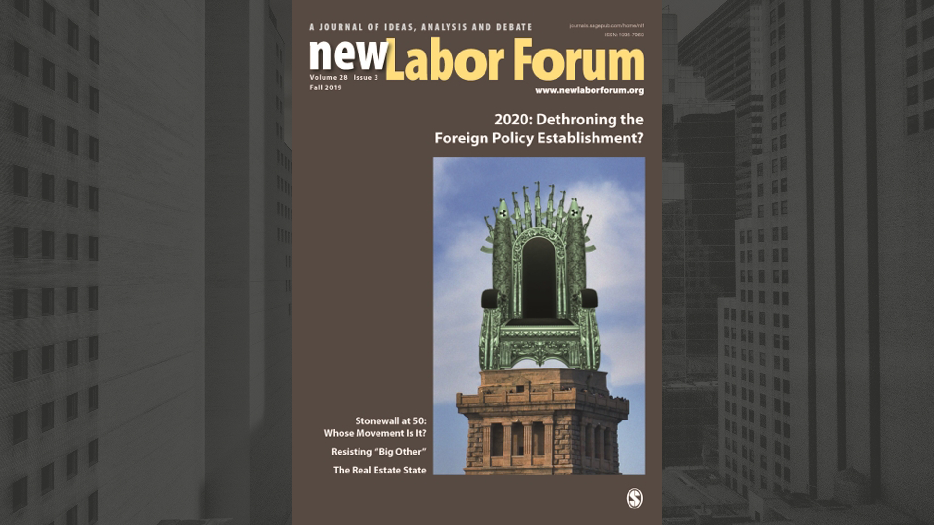 Cover of the New labor Forum showing the statue of liberty as throne made out of missile
