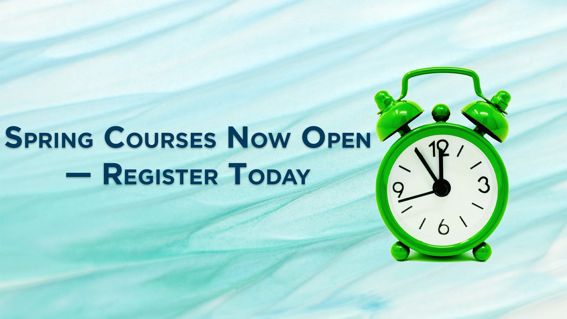 Not too late to register for spring classes