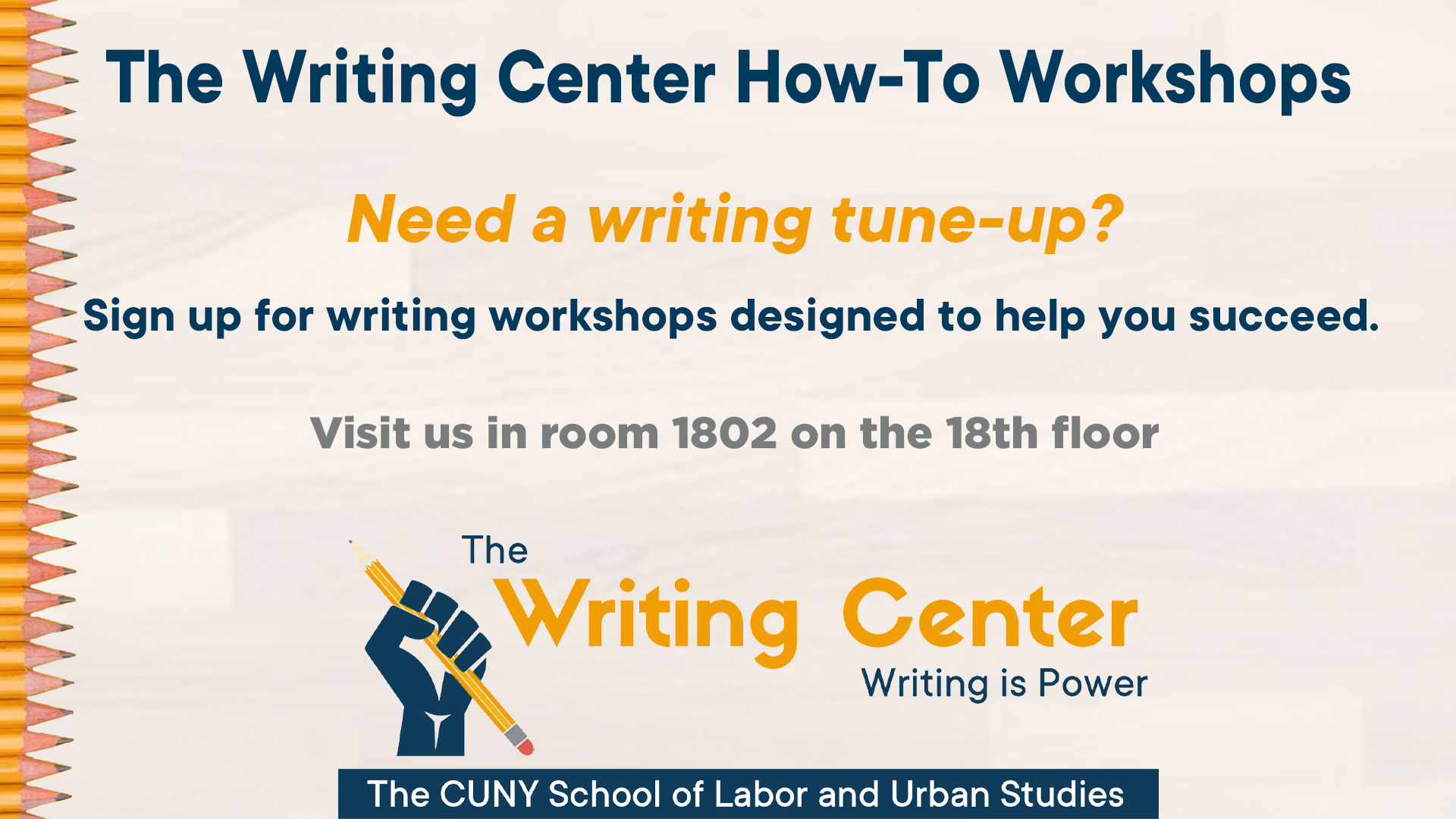 Need a writing tune up? Sign up for writing workshops designed to help you succeed